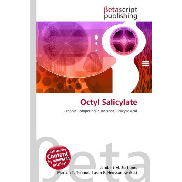 Betascript Publishing - Octyl Salicylate