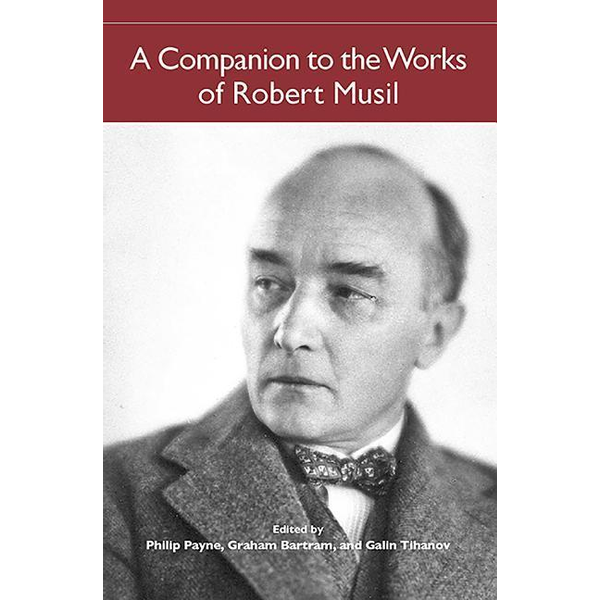 Payne, Philip - A Companion to the Works of Robert Musil