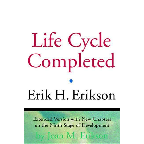 Erikson, Erik H. - The Life Cycle Completed