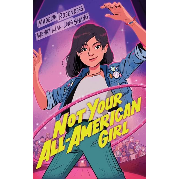 Shang, Wendy Wan-Long - Not Your All-American Girl