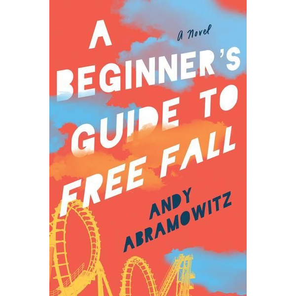 Abramowitz, Andy - A Beginner's Guide to Free Fall