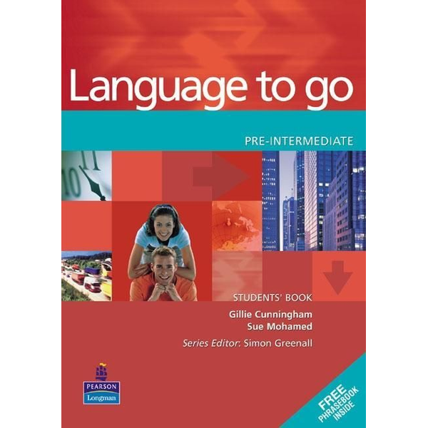Cunningham, Gillie - Language to Go Pre-Intermediate Students Book