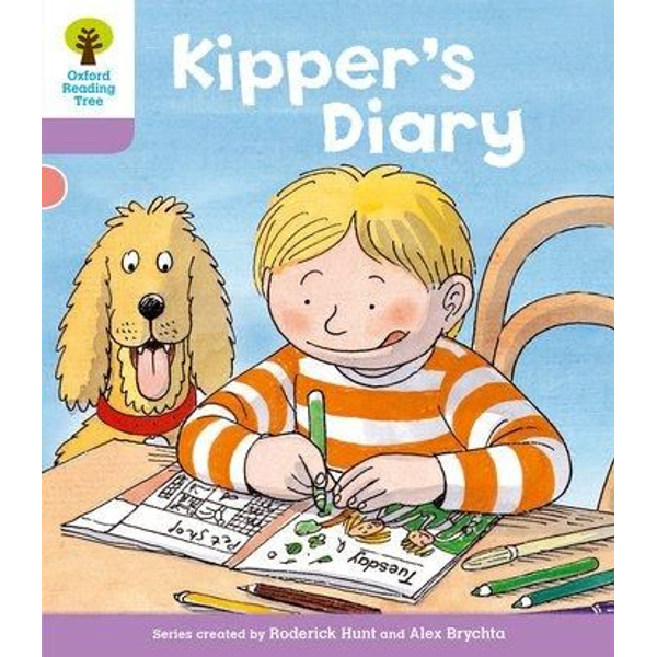 Hunt, Roderick - Oxford Reading Tree: Level 1+: First Sentences: Kipper's Diary