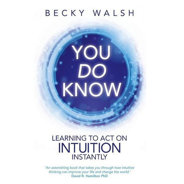 Walsh, Becky - You Do Know
