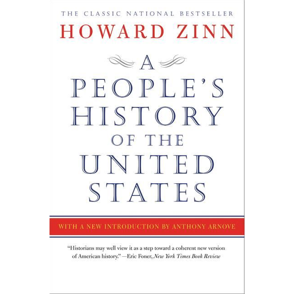Zinn, Howard - A People's History of the United States