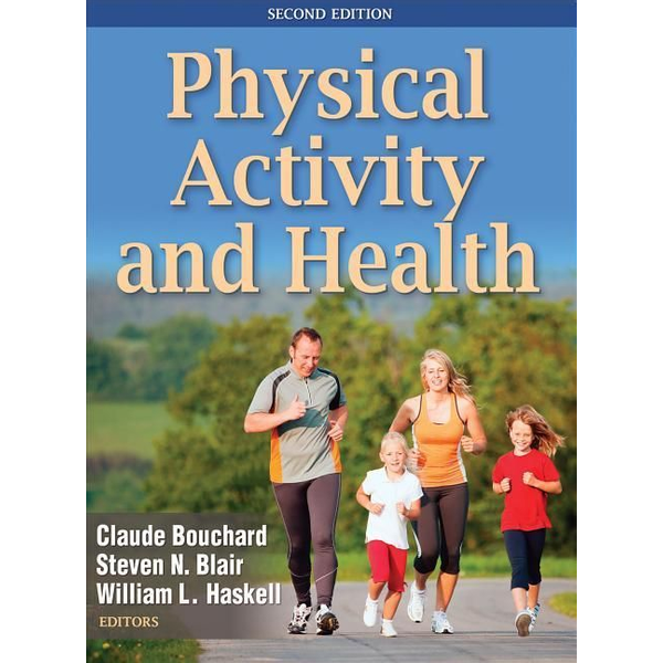 Bouchard, Claude - Physical Activity and Health