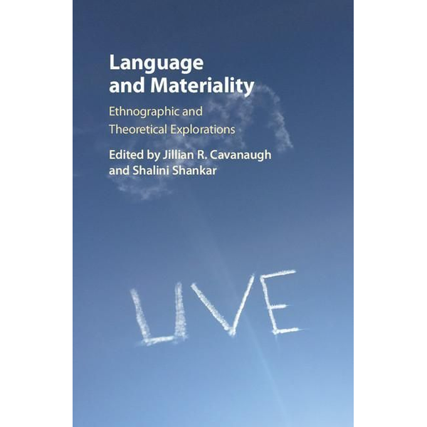 - Language and Materiality: Ethnographic and Theoretical Explorations