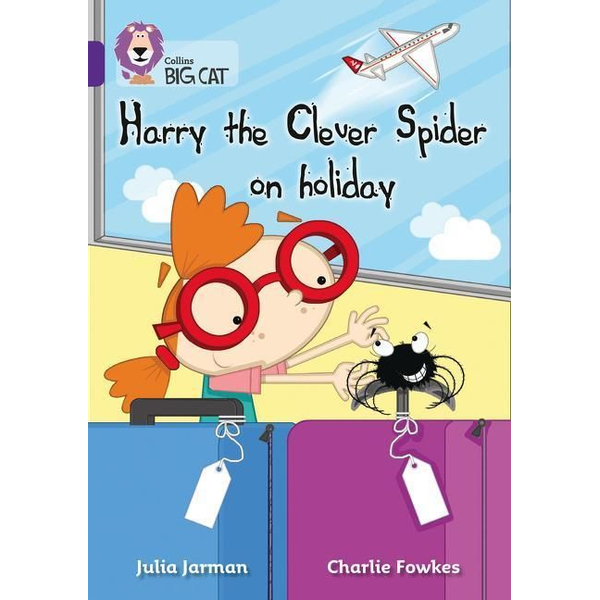 Jarman, Julia - Harry the Clever Spider on Holiday