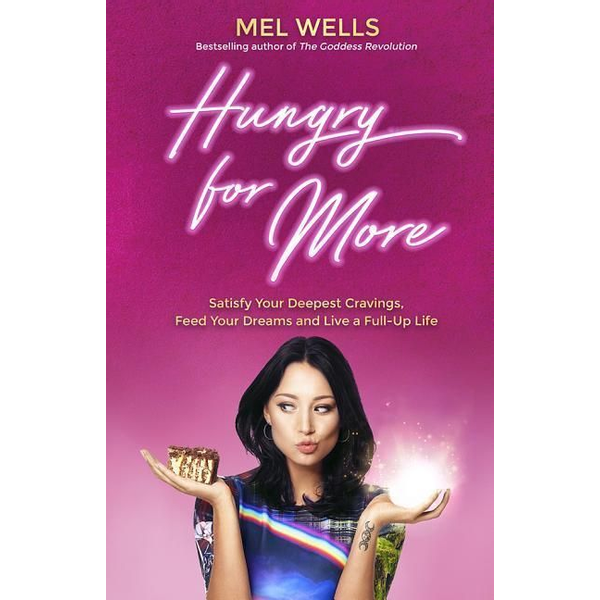 Wells, Mel - Hungry for More