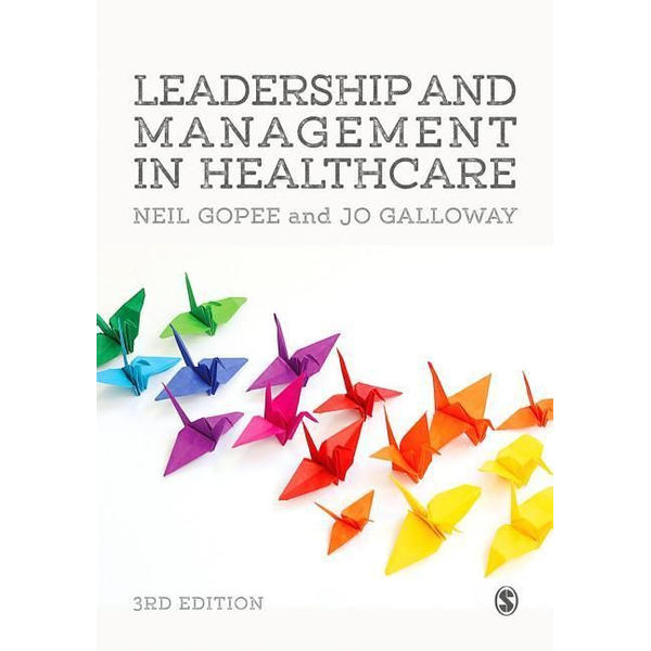 Gopee, Neil - Leadership and Management in Healthcare
