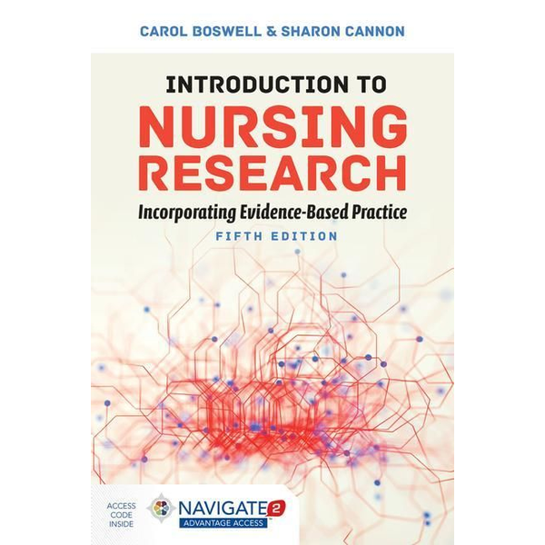 Boswell, Carol - Introduction To Nursing Research: Incorporating Evidence-Based Practice