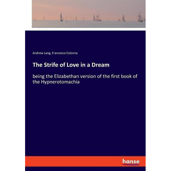 Lang, Andrew - The Strife of Love in a Dream