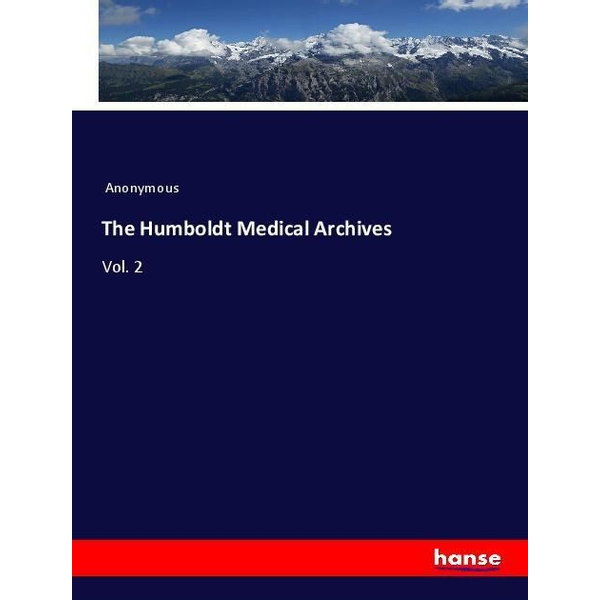 Anonymous - The Humboldt Medical Archives