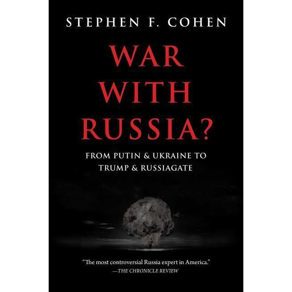 Cohen, Stephen S. - War with Russia