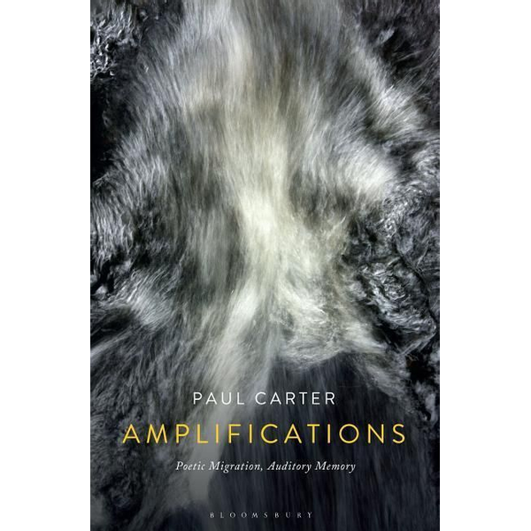 Carter, Paul - ISBN Amplifications (Poetic Migration, Auditory Memory)