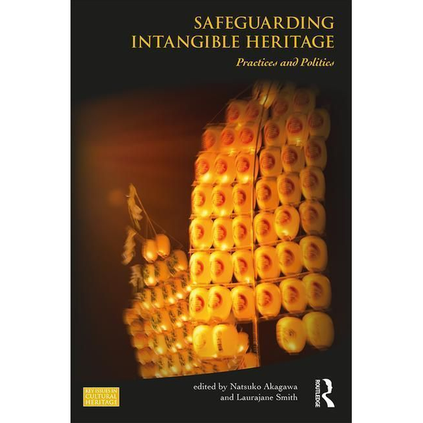 - Safeguarding Intangible Heritage