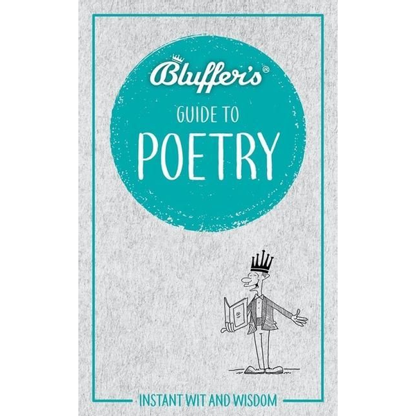 Yapp, Nick - Bluffer's Guide to Poetry