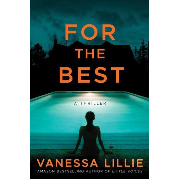 Lillie, Vanessa - For the Best
