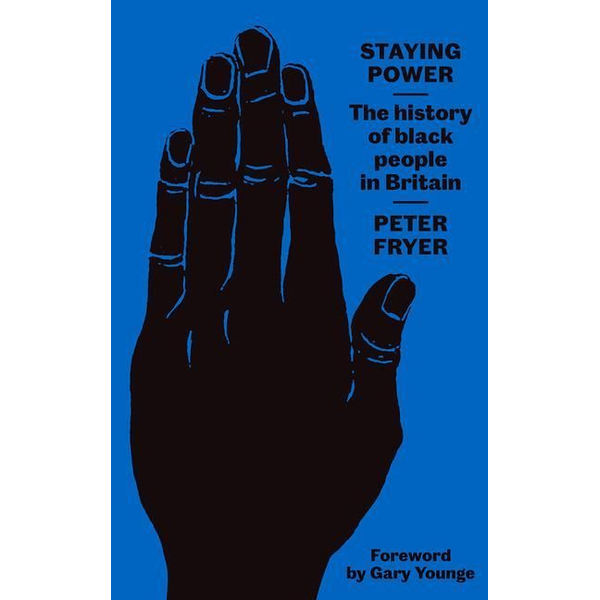 Fryer, Peter - Staying Power