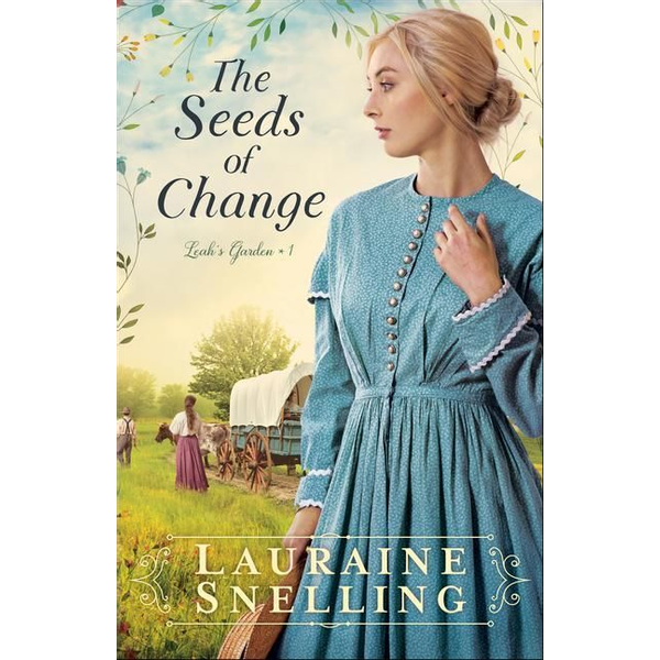 Snelling, Lauraine - The Seeds of Change