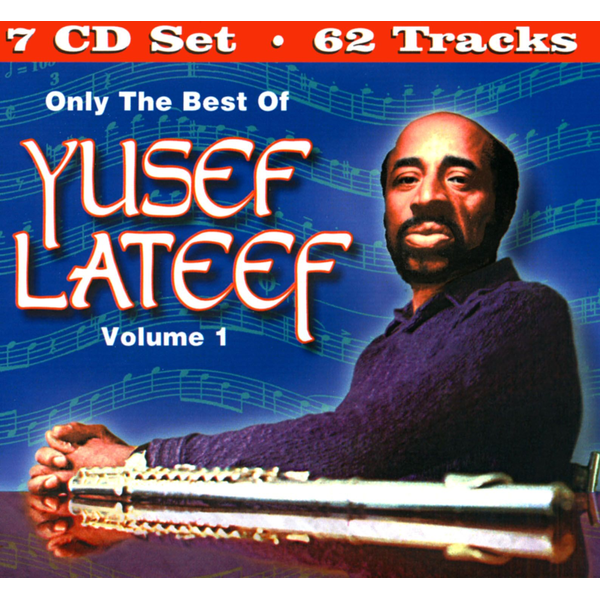 Yusef Lateef - Only the Best of Yusef Lateef, Vol. 1