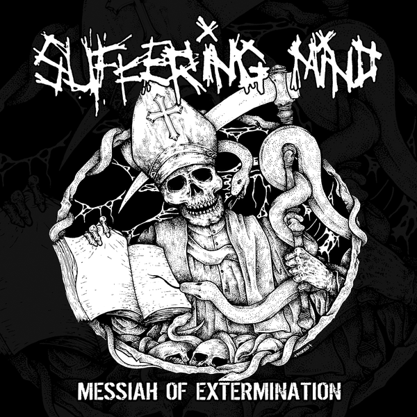 Suffering Mind - Messiah of Extermination