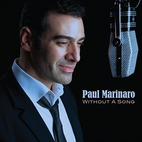 Paul Marinaro - Without a Song