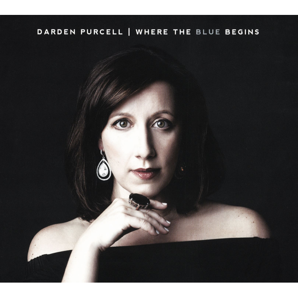 Darden Purcell - Where the Blue Begins