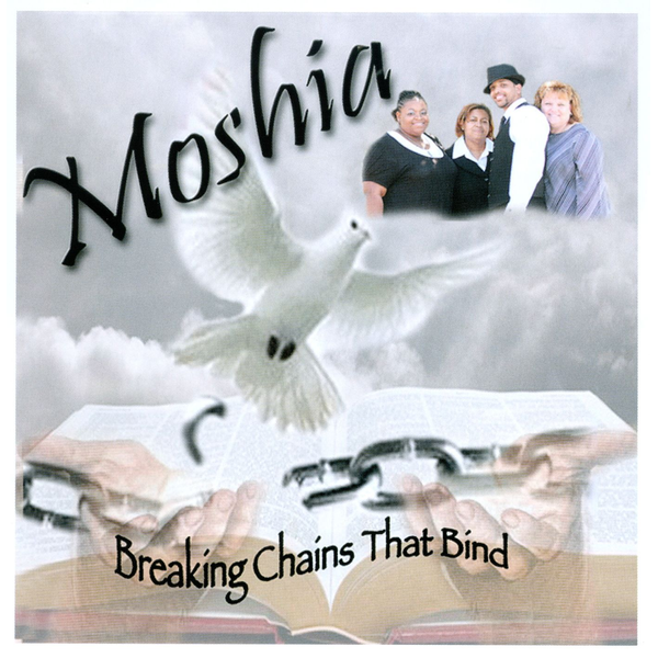 Moshia - Breaking Chains That Bind