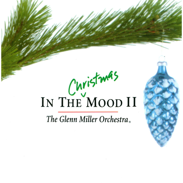The Glenn Miller Orchestra - In the Christmas Mood, Vol. 2