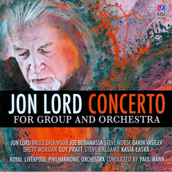 Jon Lord / Paul Mann / Royal Liverpool Philharmonic Orchestra - Jon Lord: Concerto for Group and Orchestra