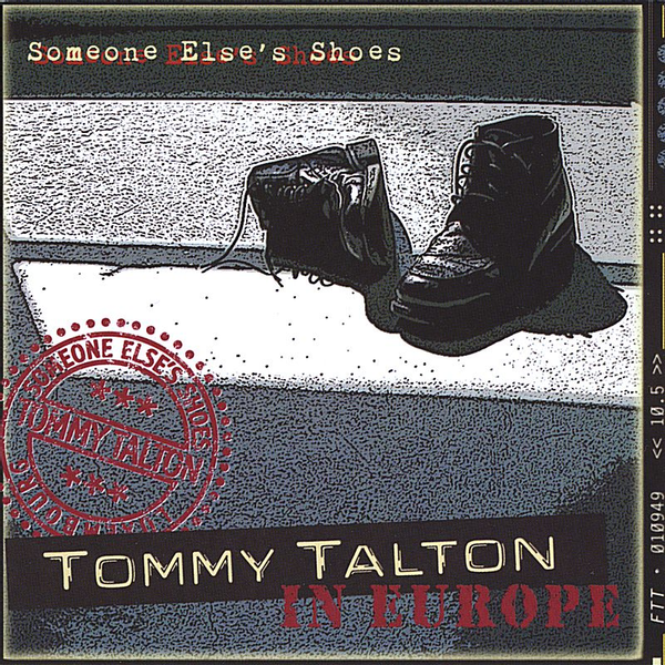 Tommy Talton - In Europe: Someone Else's Shoes