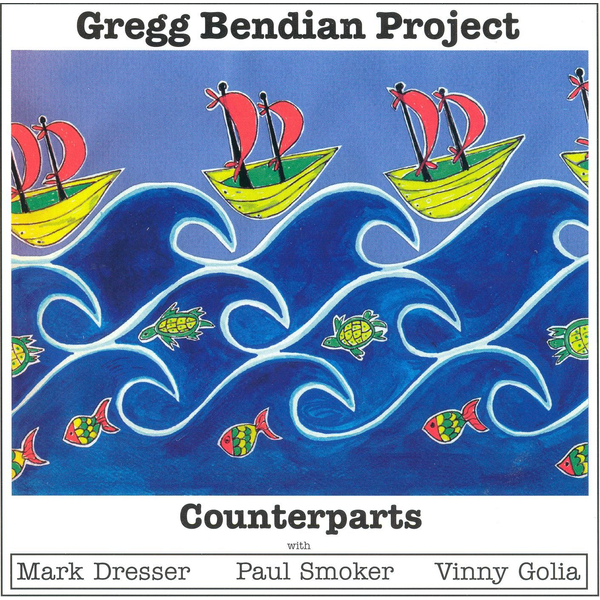 Gregg Bendian Project - Counterparts