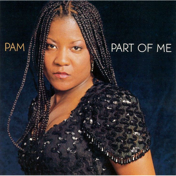 Pam - Part of Me