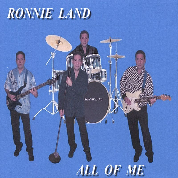 Ronnie Land - All of Me