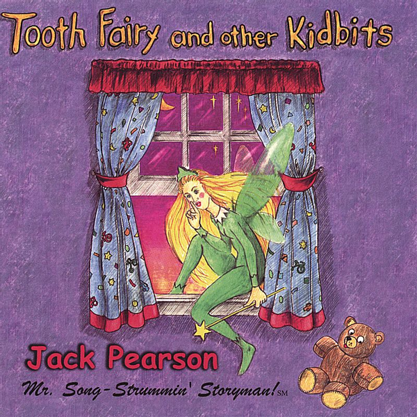 Jack Pearson - Tooth Fairy and Other Kidbits