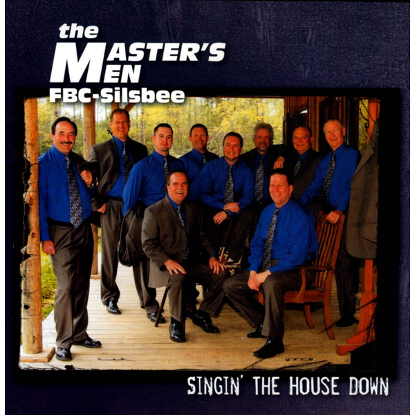 The Master's Men - Singin' the House Down