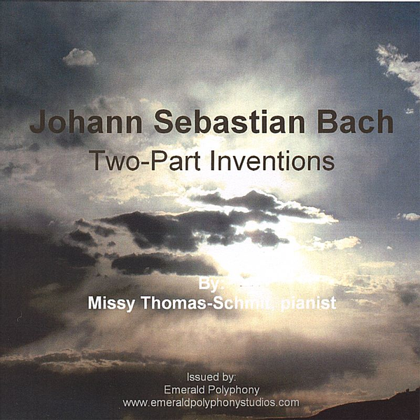 Missy Thomas-Schmit - J.S. Bach: Two-Part Inventions