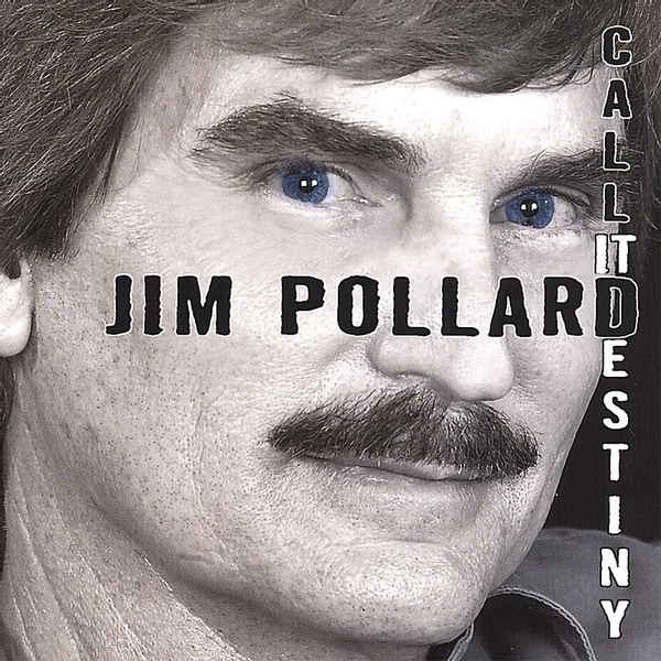 Jim Pollard - Call It Destiny