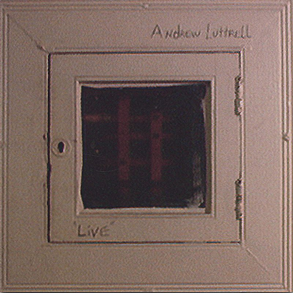 Andrew Luttrell - Live