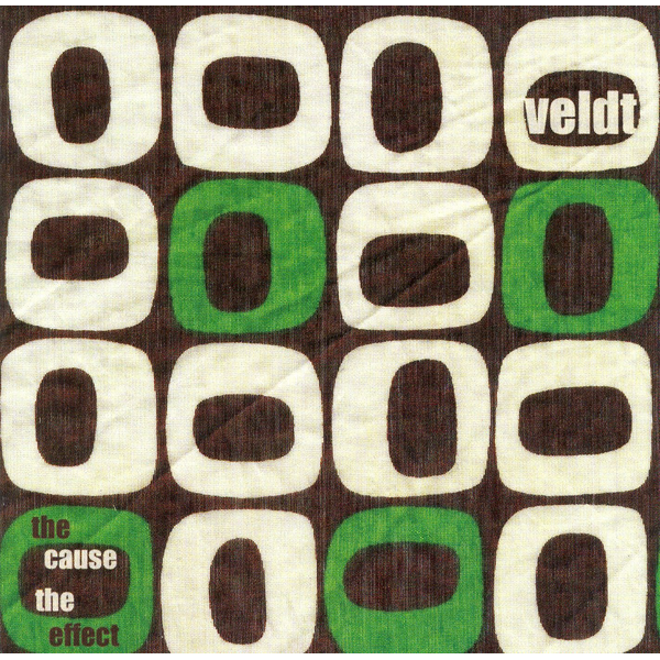 Veldt - Cause, The Effect