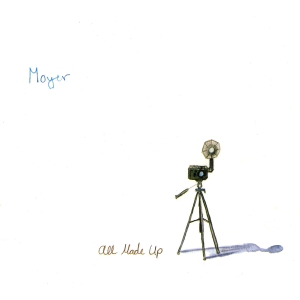 Moyer - All Made Up