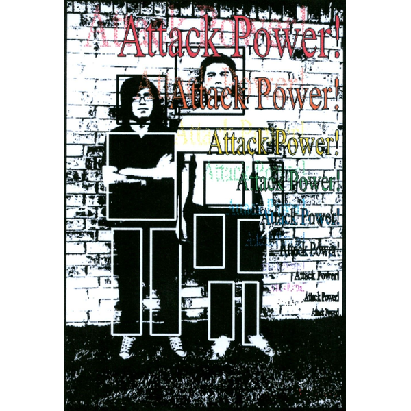 Attack Power! - Attack Power!