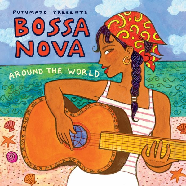 Putumayo Presents/Various Putumayo Presents Bossa Nova Around the World