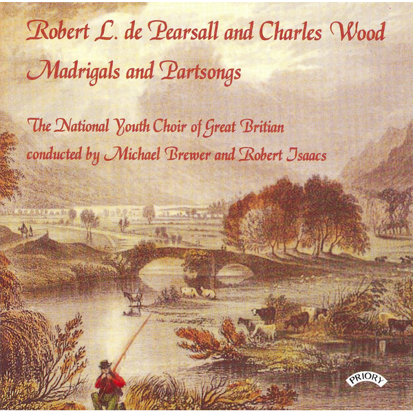 Brewer - Robert L. de Pearsall, Charles Wood: Madrigals and Partsongs