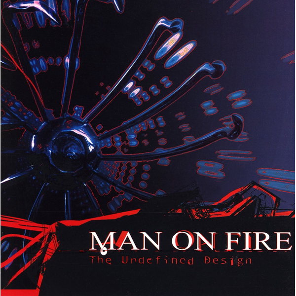 Man on Fire - Undefined Design