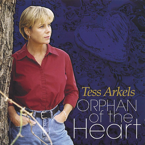 Tess Arkels - Orphan of the Heart