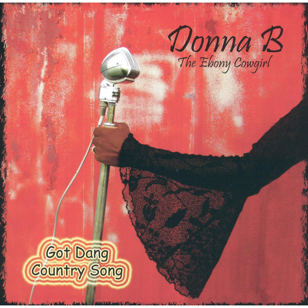 Donna B - Got Dang Country Song