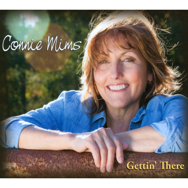 Connie Mims - Gettin' There
