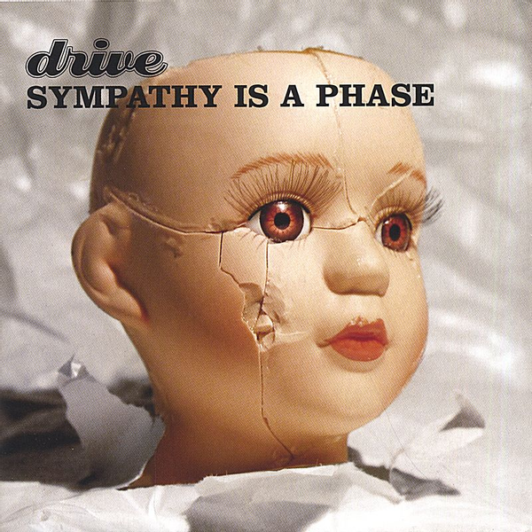 Drive - Sympathy Is a Phase